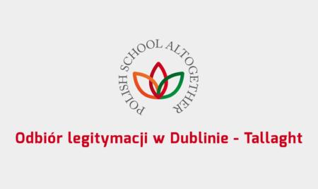 Odbiór legitymacji w Dublinie – Tallaght
